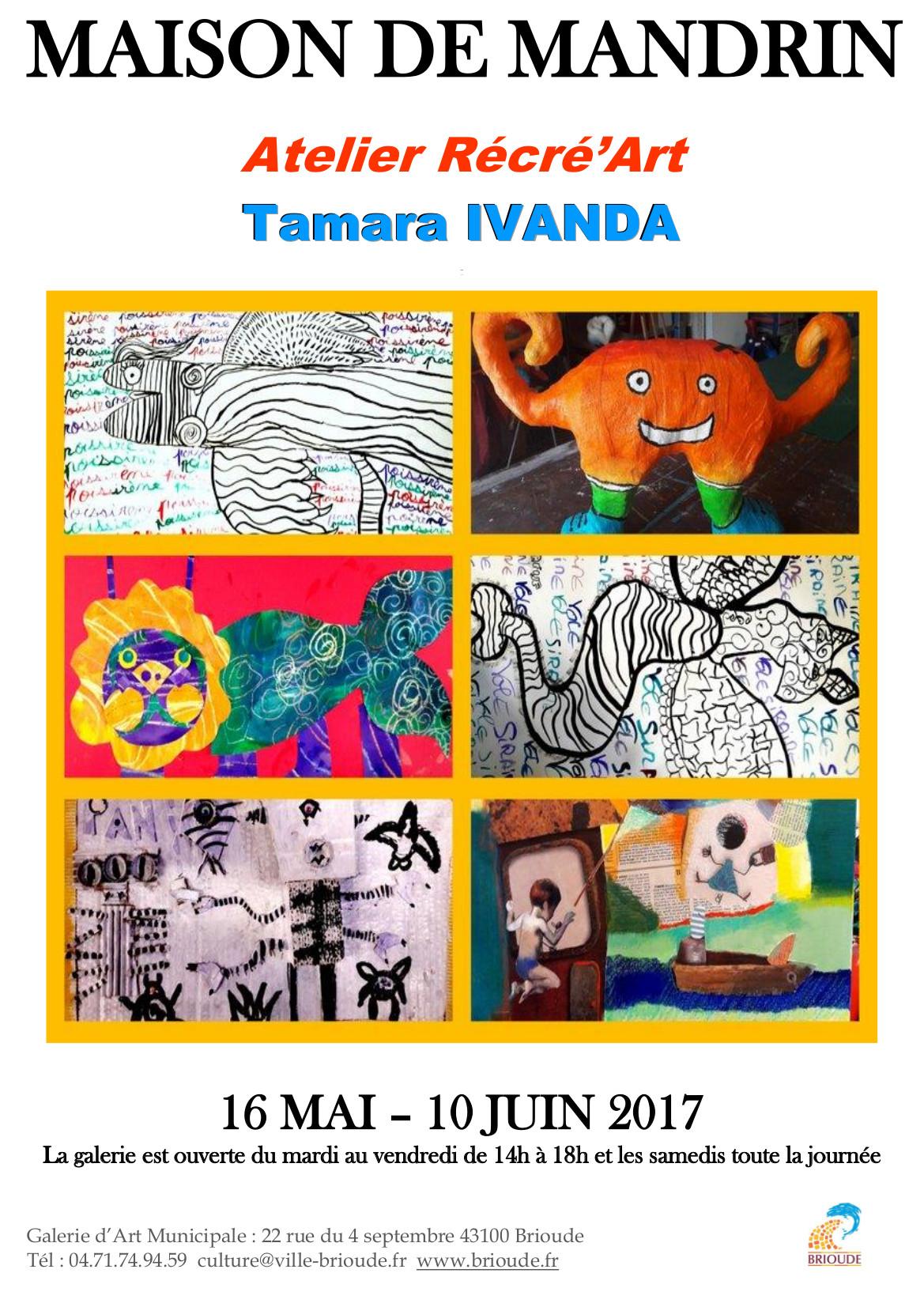 EXPOSITION MAISON DE MANDRIN :  ATELIER RECRE'ART