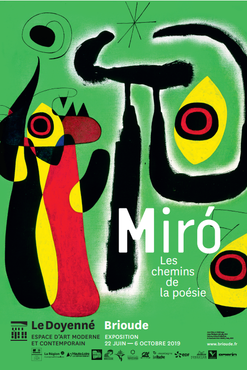 JOAN MIRO AU DOYENNE, LES CHEMINS DE LA POÉSIE